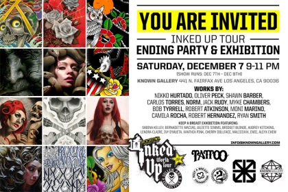 INKED UP TOUR ENDING PARTY & EXHIBITION